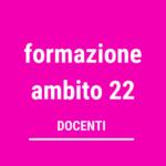 FORMAZIONE AMBITO 22