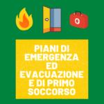 piani di emergenza ed evacuazione e di primo soccorso
